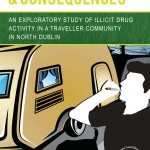 Cultural Dislocation and Consequences: An Exploratory Study of Illicit Drug Activity in a Traveller Community in North Dublin