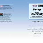 Drugs and Diversity Seminar Report 2006