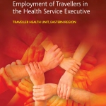 Toolkit and Guidelines for the Employment of Travellers in the Health Service Executive