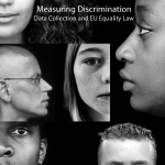 Measuring Discrimination Data Collection and EU Equality Law