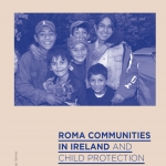 Roma Communities in Ireland: Child Protection Considerations