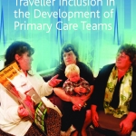 Traveller Inclusion in the Development of Primary Health Care Teams