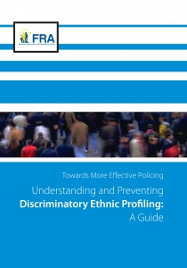 Understanding and Preventing Discriminatory Ethnic Profiling: A Guide